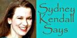 Sydney Kendall says